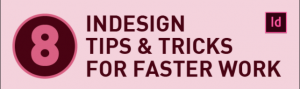 Adobe InDesign Tips